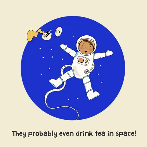 'They probably even drink tea in space!' my favourite page from the book